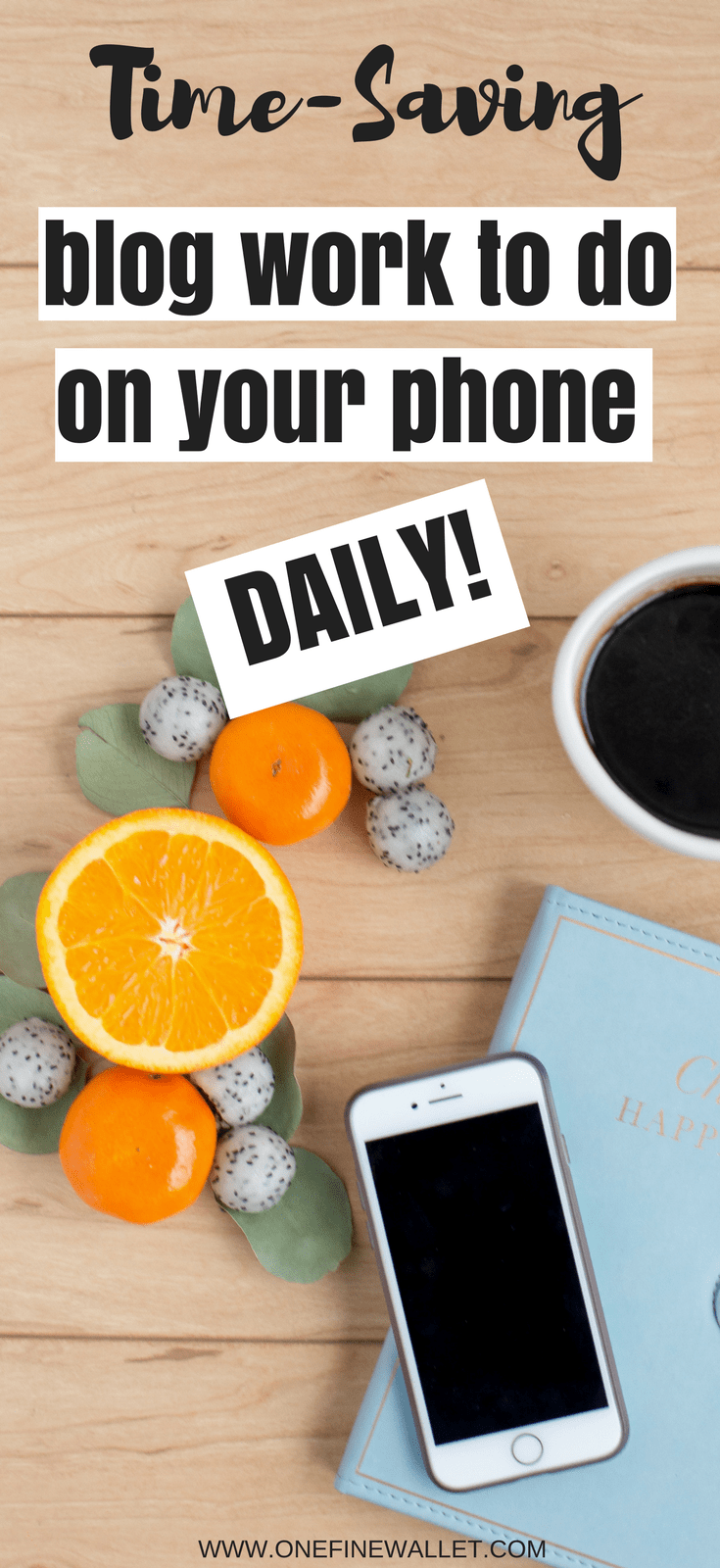 A list of blogging tasks you can do from your phone and save time daily #blogging #makemoneyonline #startablog