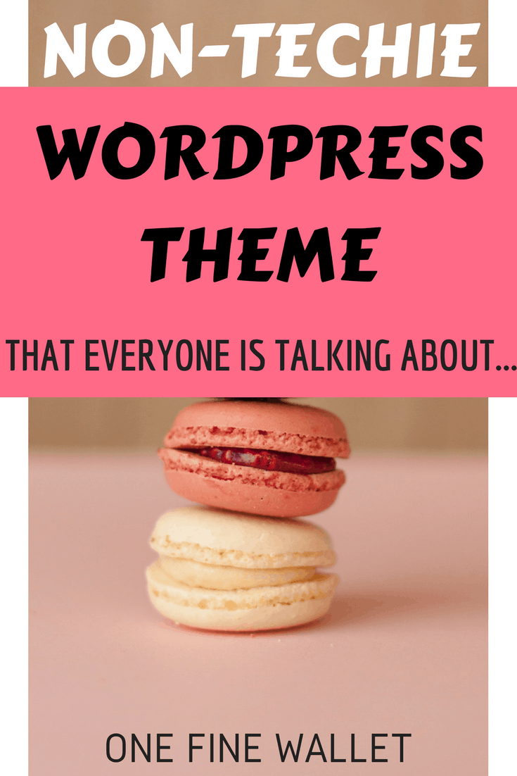 The best wordpress theme that everyone seems to be using. Its non-techie and beginner friendly that requires no fancy coding knowledge #wordpresstheme #bloggingfor beginners
