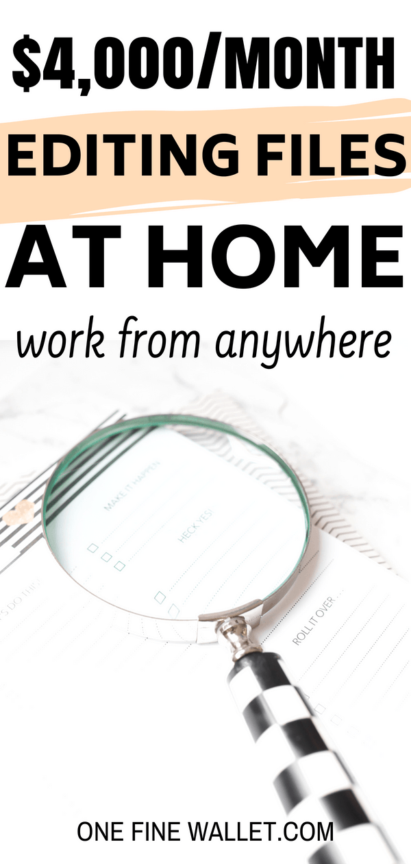 Start a new career editing files at home. Here's a little known work from home job that will make you $4,000 every month. #makemoneyonline #workfromhome #makemoney