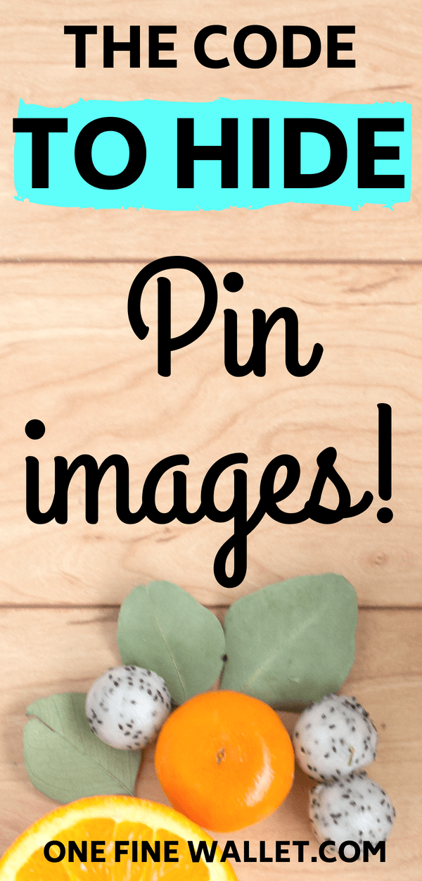 Learn how and why you need to hide pins on you blog post so you can increase your pinterest traffic. This one code does it all! #pinteresttips #pintereststrategies