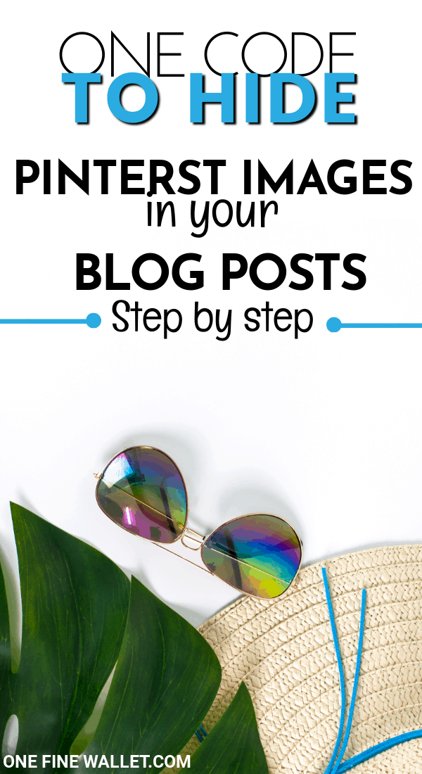 The one code that you need to use to hide pinterest images in your blog post. This can increase traffic to your blog and I am going to show you how #blog #bloggingtips #pinteresttips