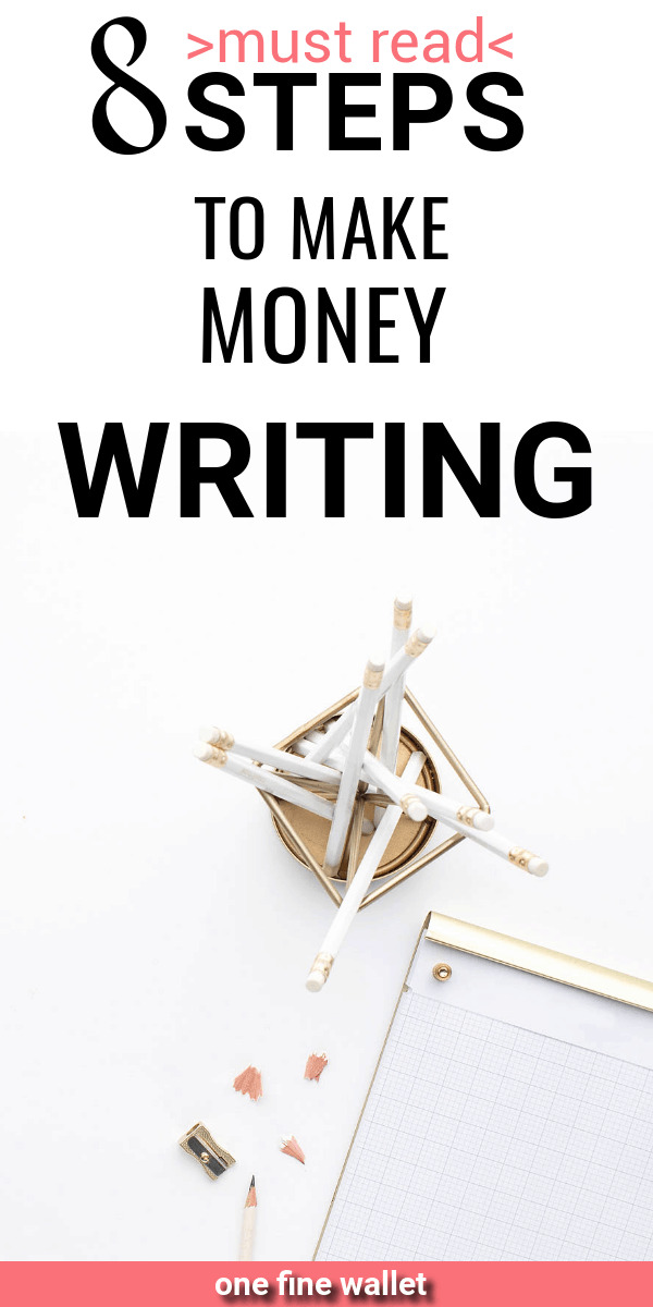 8 Steps to become a freelance writer and make money writing