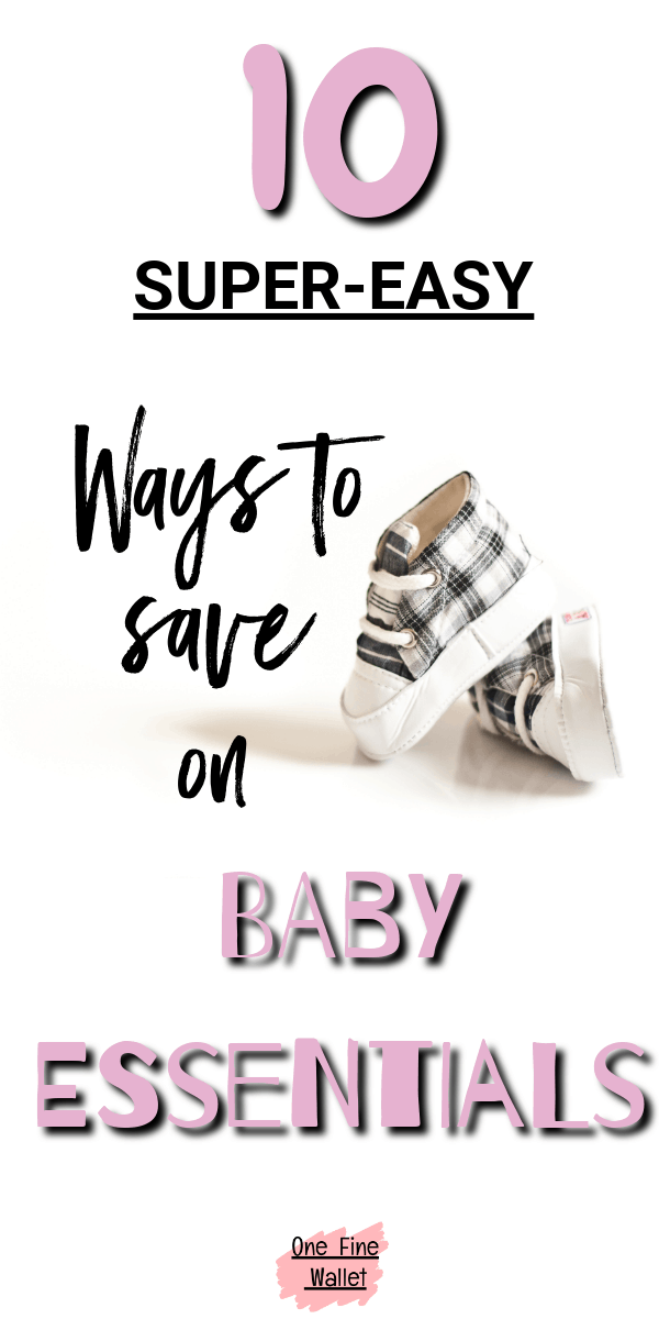 10 incredibly easy ways to save money on baby products. Baby budget ideas for the new mom
