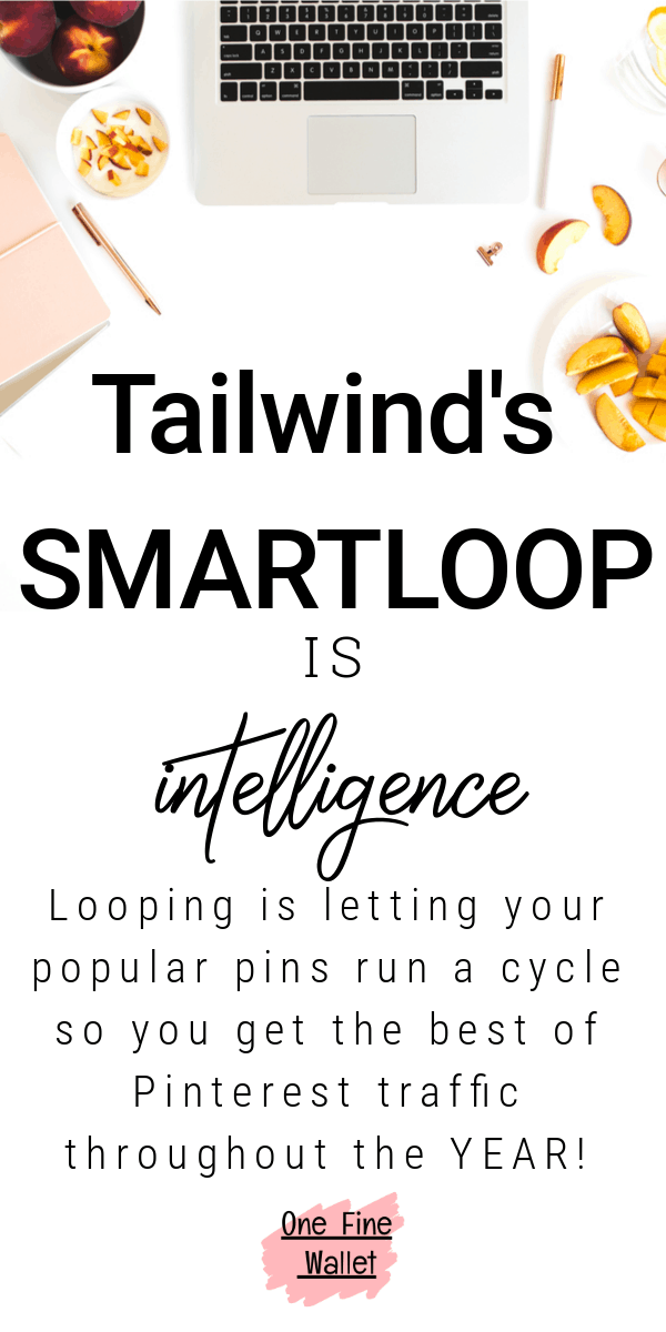 Tailwinds smartloop feature will help reshare your popular pins in a cycle so your content gets more visibility and traffic. #pinterestmarketing #pintereststrategy