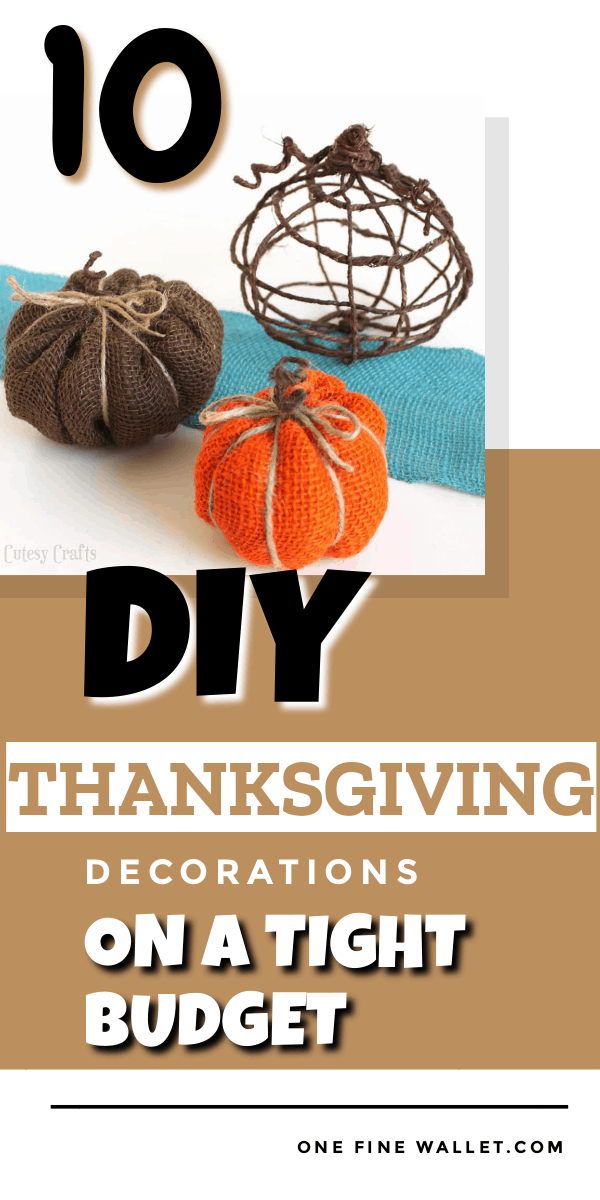 DIY thanksgiving decorations on a budget that are easy to make and kids will love to help out #thanksgiving