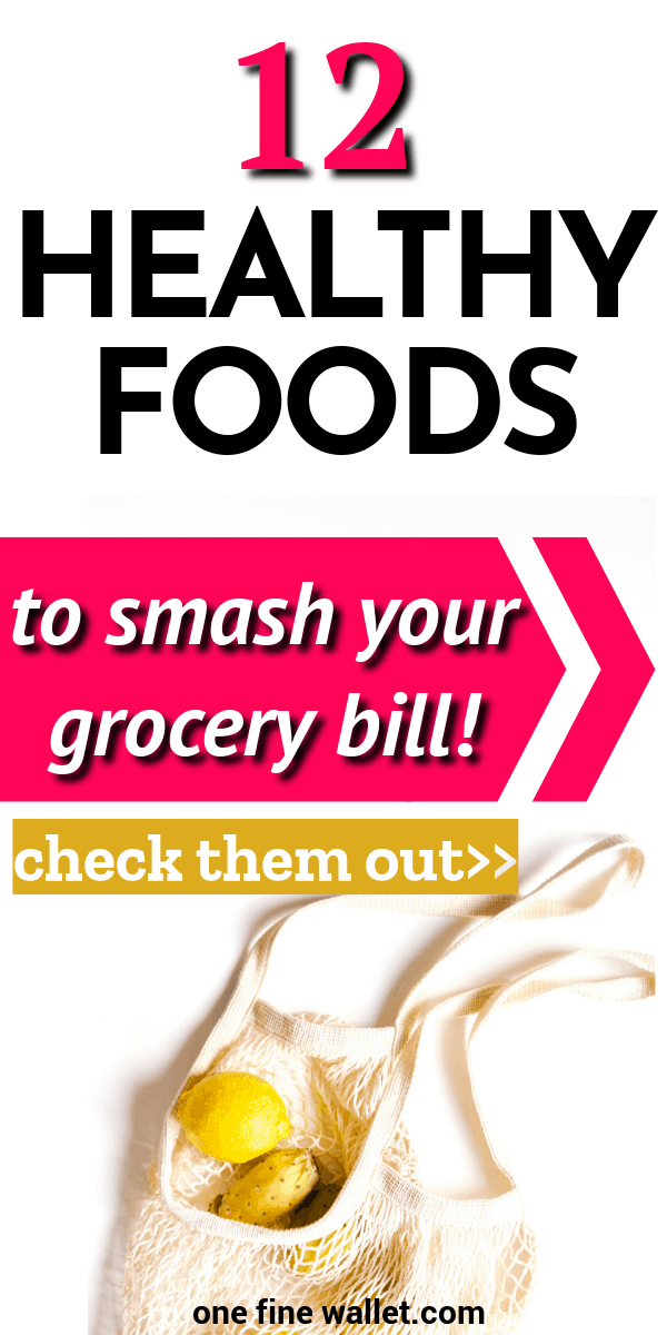 Here are my favourite 12 healthy food on my shopping list that saves me money every month. Cut your grocery bill by $200 when you are on a tight budget. #budgeting #budget #savingmoney #moneytips