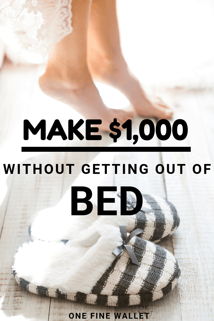 Want to make money from home without leaving your bed? These super easy side hustles can earn you upto $1,000 in cash. Make extra money online, legit surveys and much more. #makemoney #personalfinance #workfromhome #sidehustles #makemoneyonline #money #cash #howtomakemoney