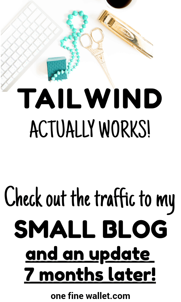 Increase blog traffic as a beginning bloggers with the TAILWIND APP for Pinterest Marketing. Read my 7 month journey with tailwind right here> #tailwind #pinterestmarketing #pinteresttips #blogtraffic #bloggingtips