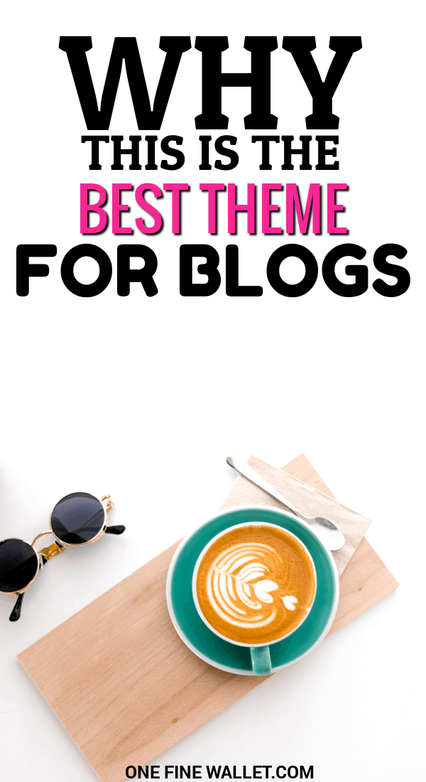 Did you start a blog and wondering about the wordpress theme? Here is the theme I used on my blog right from day one, and why I love it! #wordpress #theme #blogtheme #blogtips #blogging #startablog