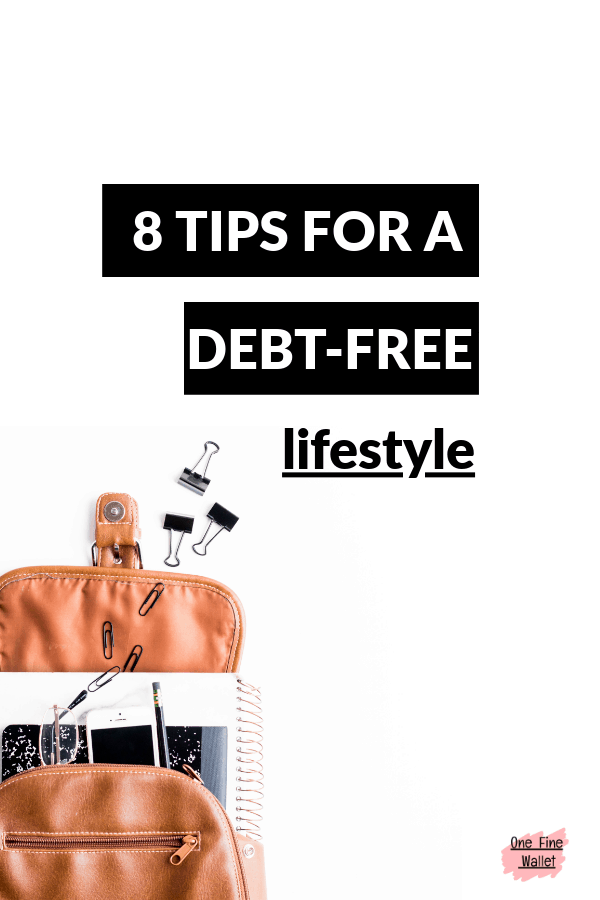 Want to pay off debt? Here are 8 things to eliminate to start a debt free living. Ready to get out of debt?