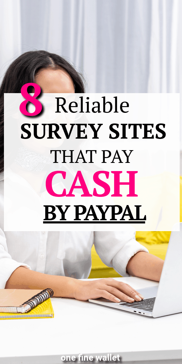 Wondering what are some of the highest paying survey sites that pay cash. Here are 8 reliable survey sites that are paying $100 per survey by PayPal.