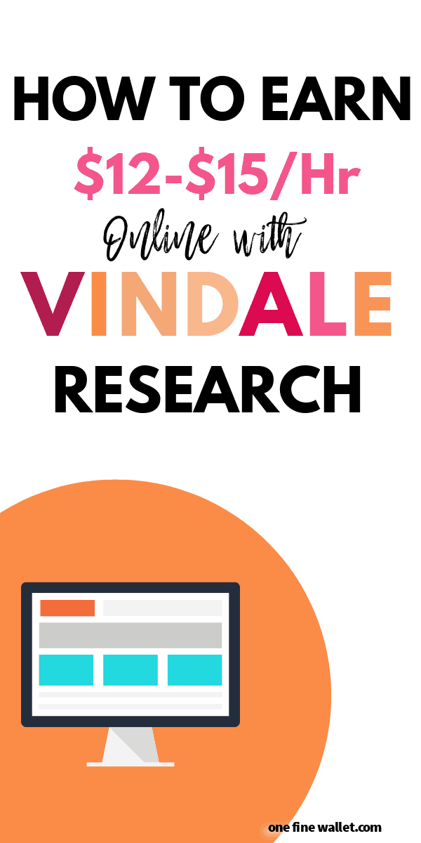 Make money online earning up to $15 an hour with Vindale Research