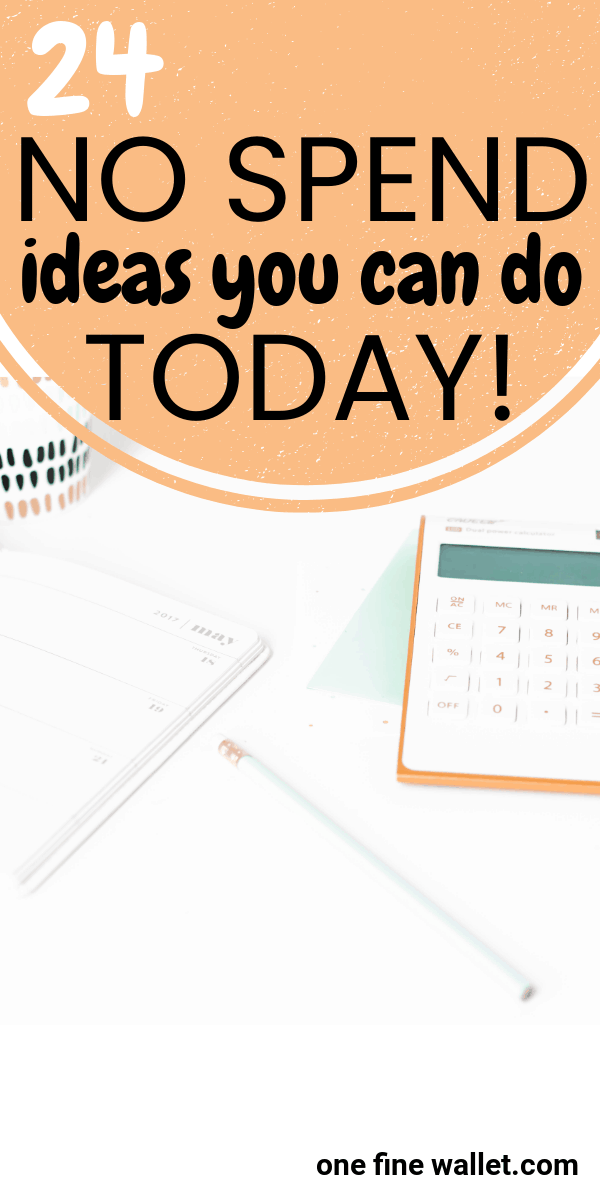 Learn how to be successful at a no spend challenge with 24 simple ideas thats perfect for a no spend week, month or year.