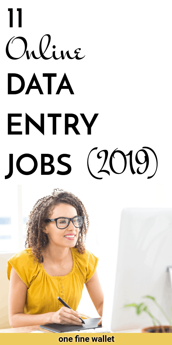 Data entry jobs from home that pay well. Make money online with 11 of these data entry jobs