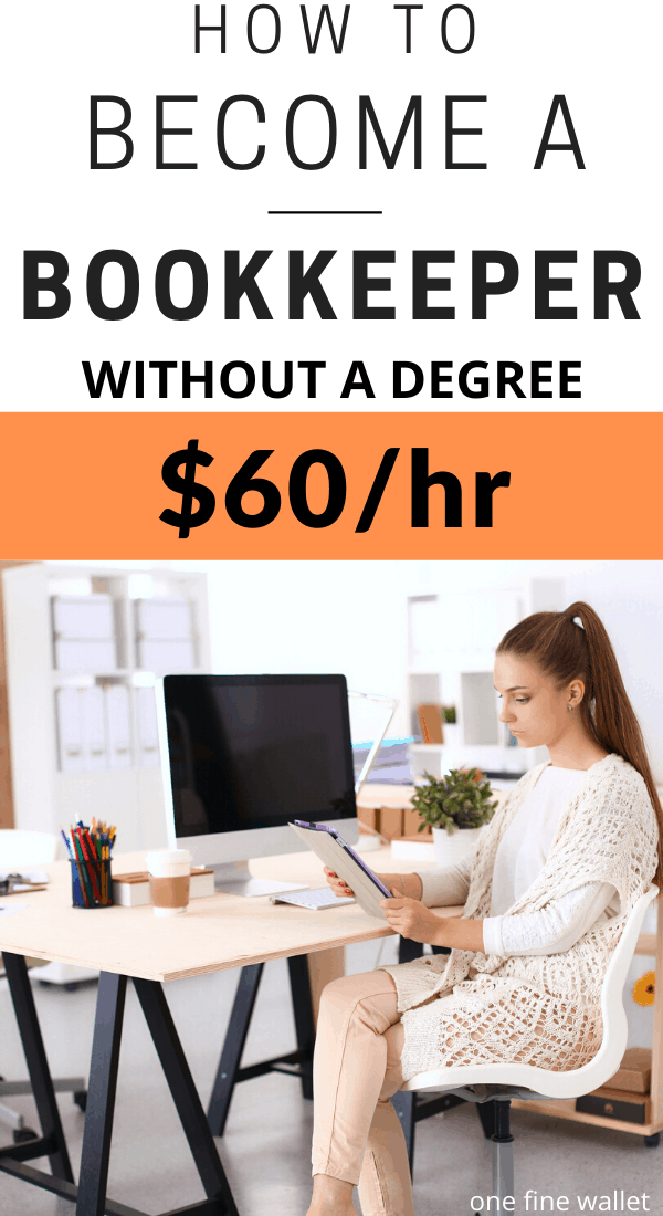 Learn to be a bookkeeper without any degree or experience. Make money online up to $60/hour