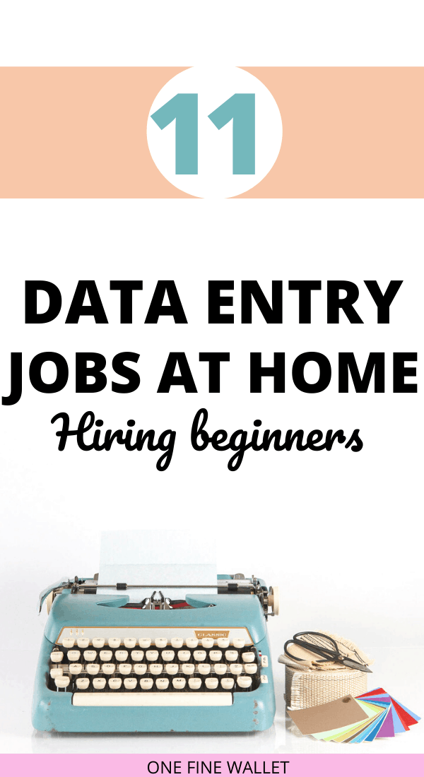 Data Entry Jobs from home: Work from home as a remote data entry clerk and earn up to $15 an hour.