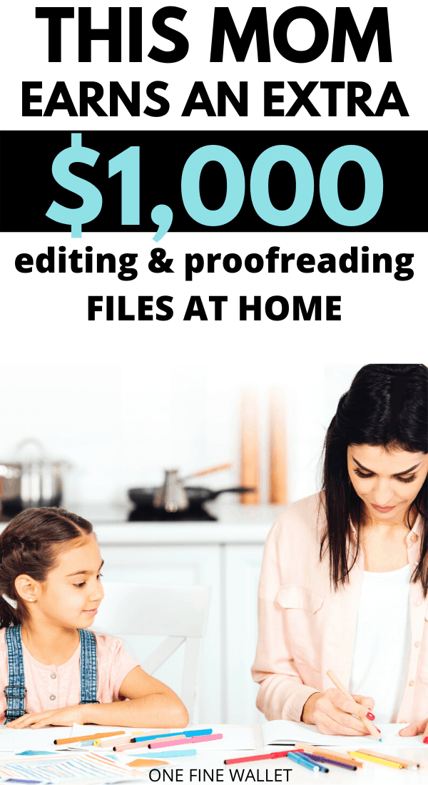 Make money online proofreading and editing files at home. Read how this stay at home mom earns $1,000 from home.