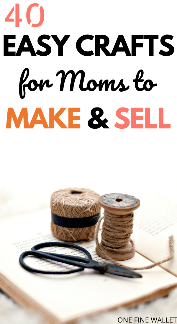 Easy crafts to make and sell for profit! Try these cheap and unique DIY ideas and make money selling them!